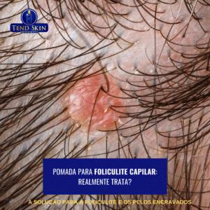 Remédio para foliculite capilar